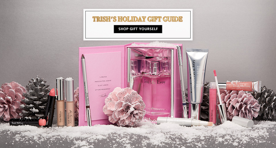 Shop Now, Trish McEvoy's Gift Yourself