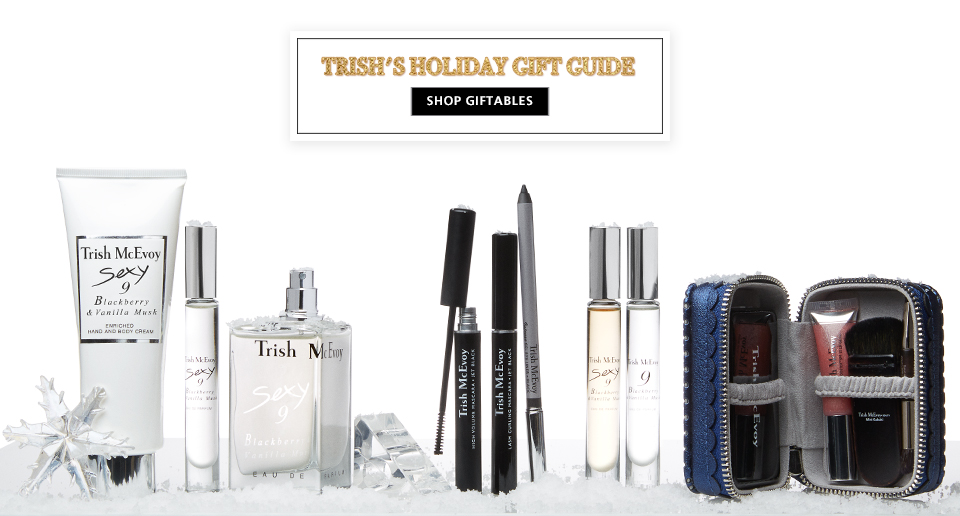 Shop Now, Trish McEvoy's Giftables