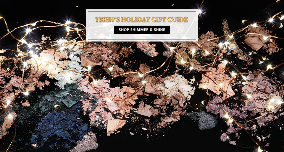 Shop Now, Trish McEvoy's Shimmer & Shine