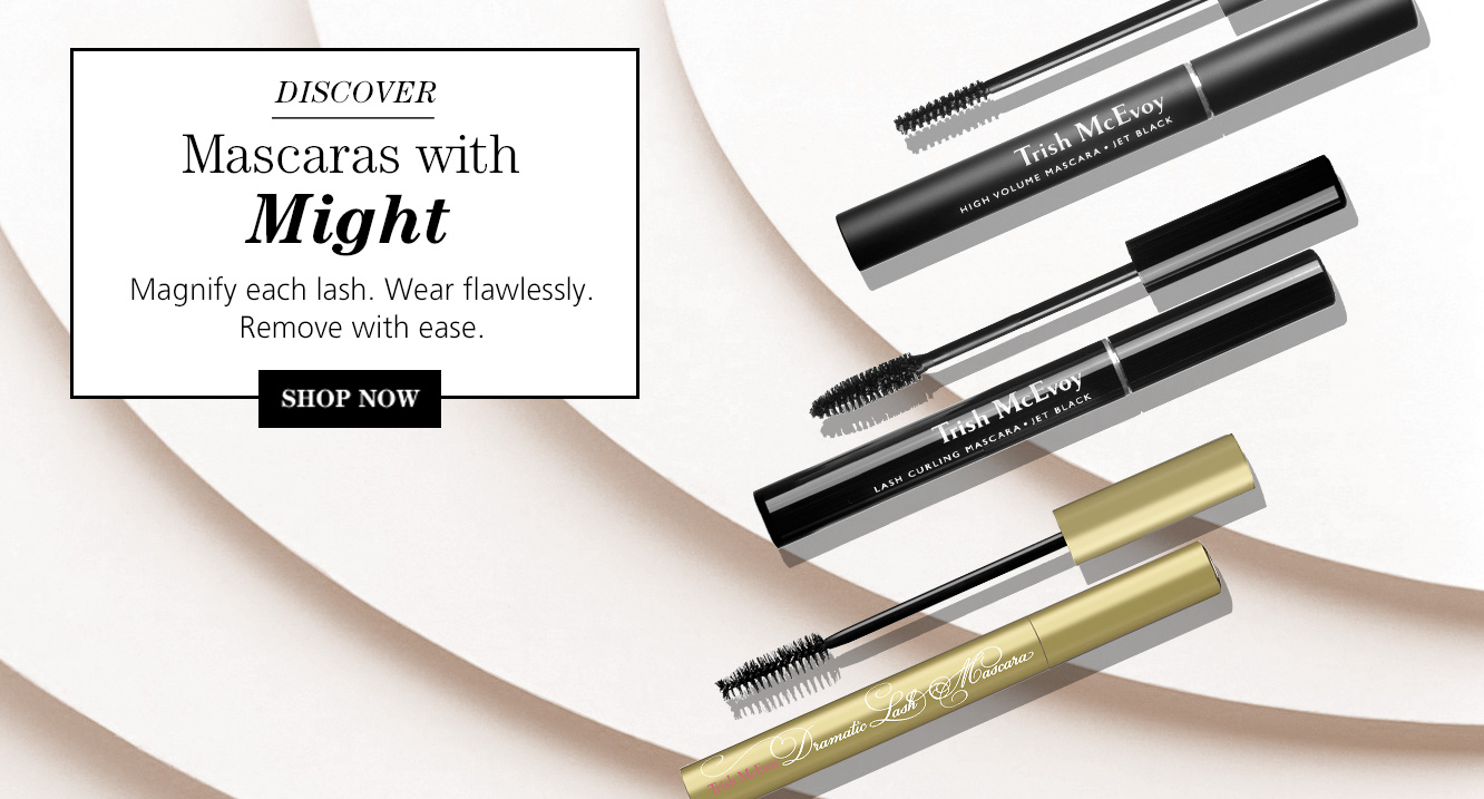 Shop Now, Mascaras with Might